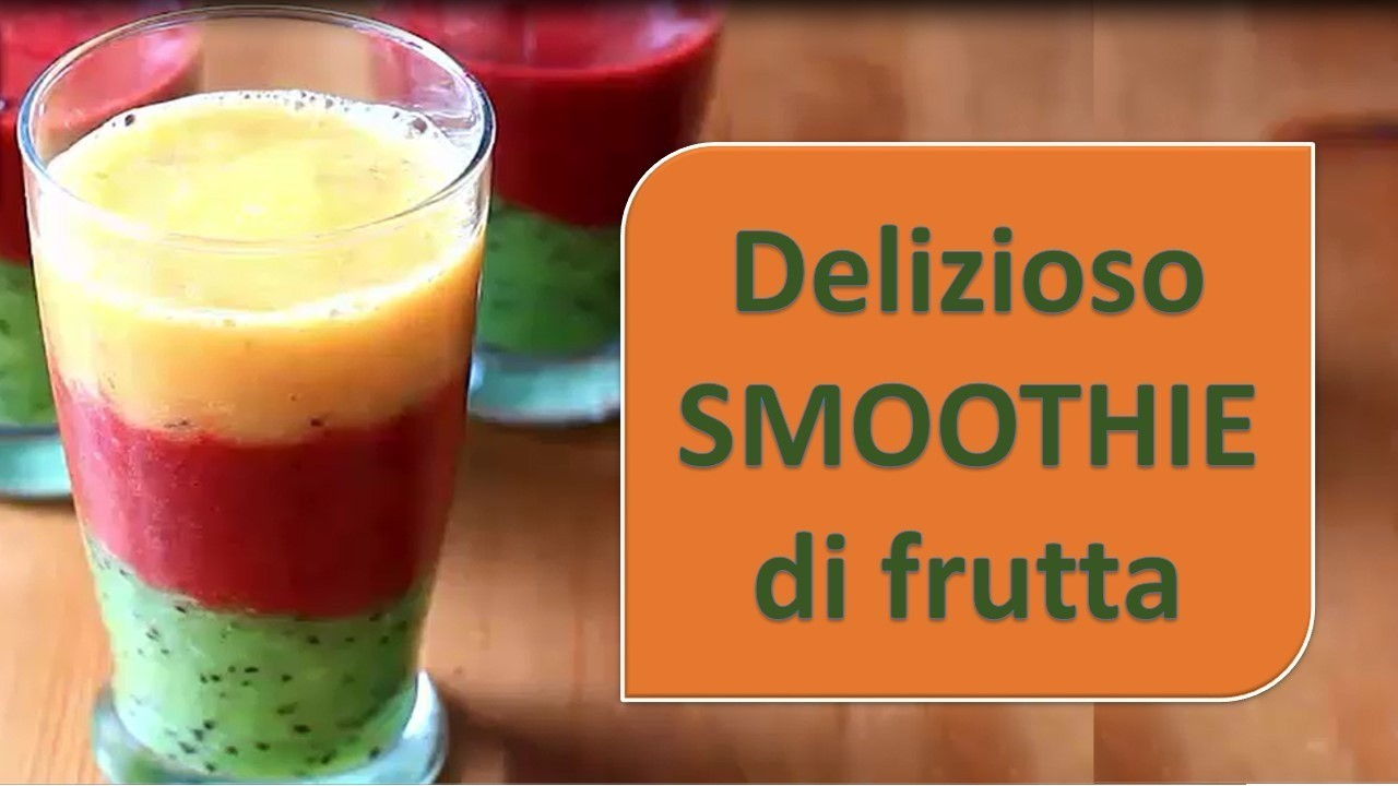 Delizioso SMOOTHIE di frutta (frullato di frutta)