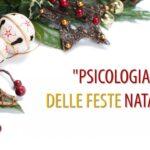 """""""Psicologia"""" delle Feste Natalizie"""