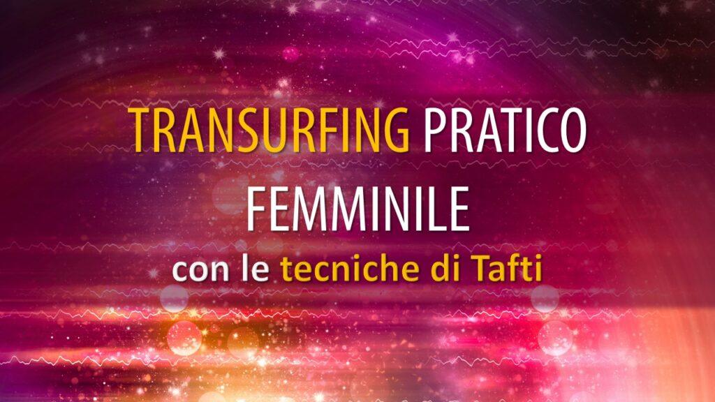 TRANSURFING PRATICO FEMMINILE