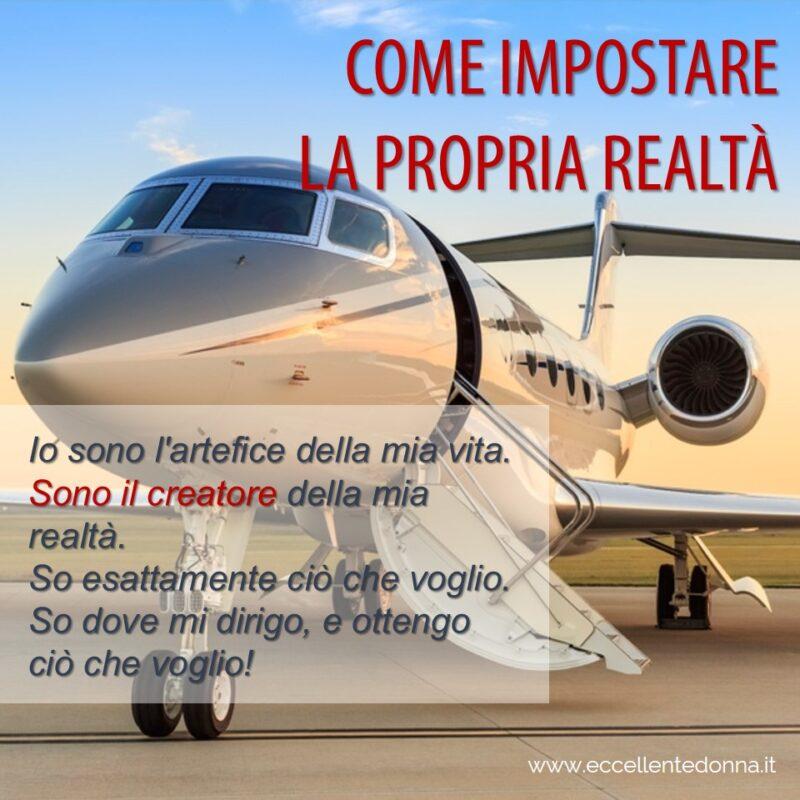 COME IMPOSTARE LA PROPRIA REALTÀ_frase