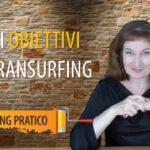 COME RAGGIUNGERE I PROPRI OBIETTIVI CON REALITY TRANSURFING