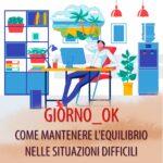 GIORNO_OK. COME MANTENERE L'EQUILIBRIO NELLE SITUAZIONI DIFFICILI