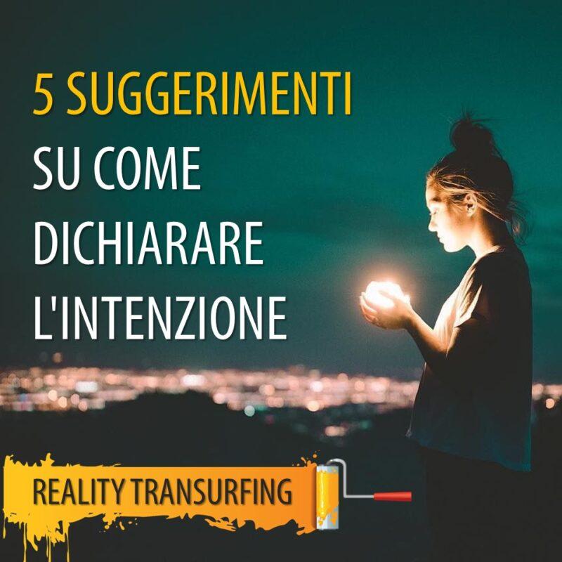 5 SUGGERIMENTI SU COME DICHIARARE L'INTENZIONE