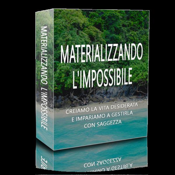 materializzando l'impossibile